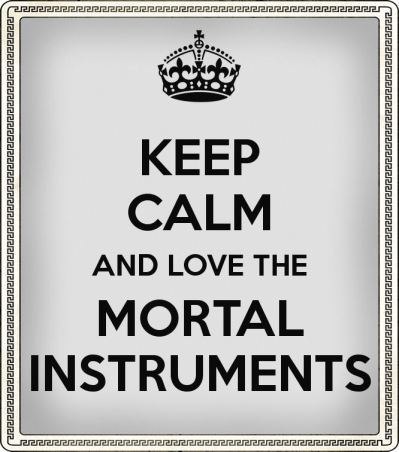 keep calm the mortal instruments