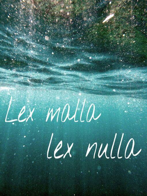 lex-malla-lex-nulla