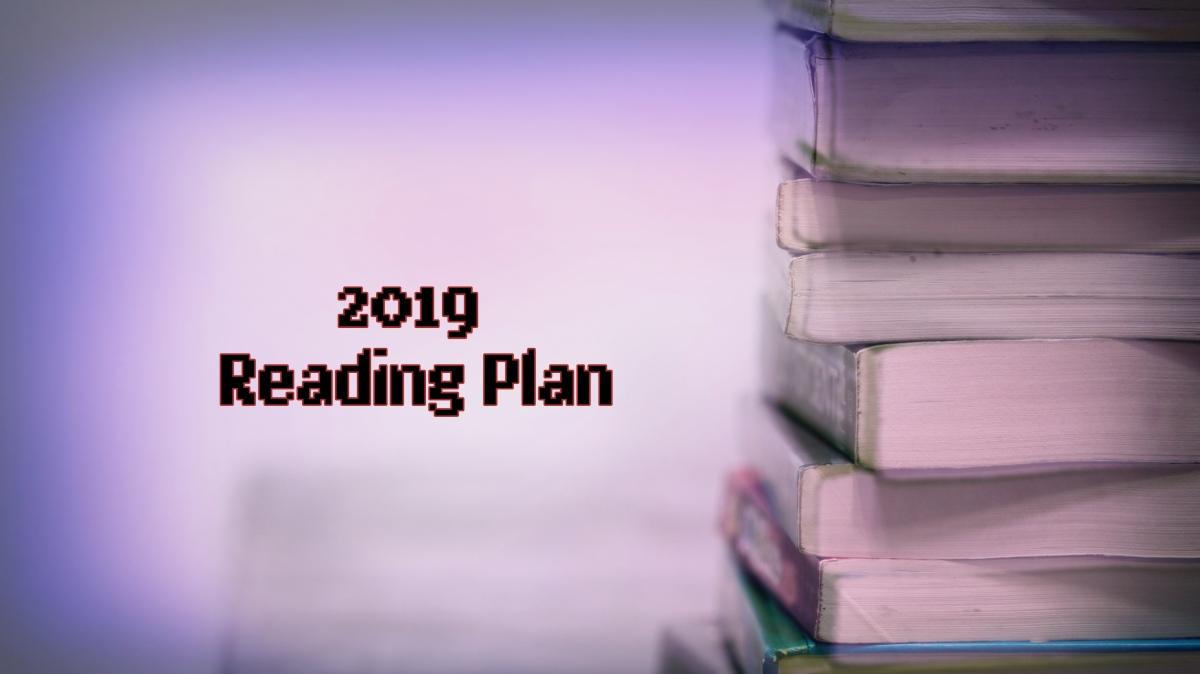 Reading Plan 2019